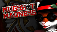 Mugshot Madness